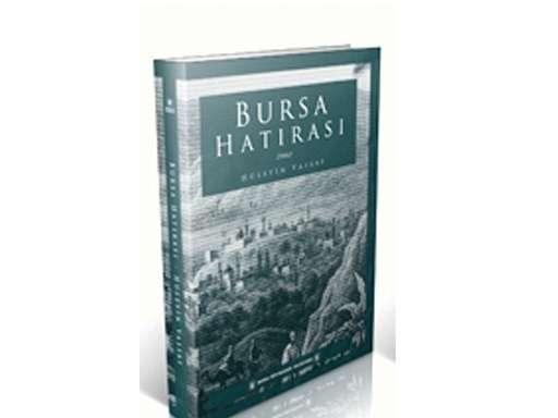 Bursa Hatırası - Hüseyin Vassaf